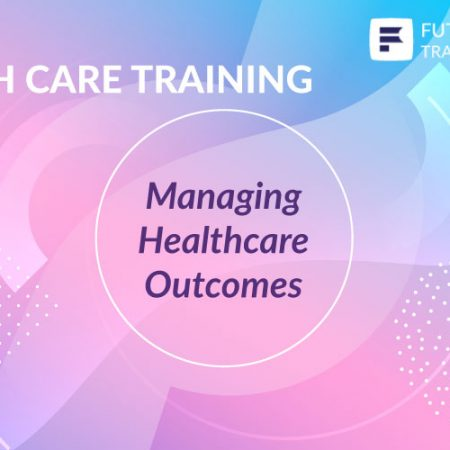 Managing Healthcare Outcomes Training