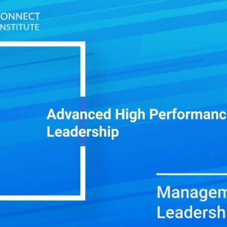 Advanced High Performance Leadership Training