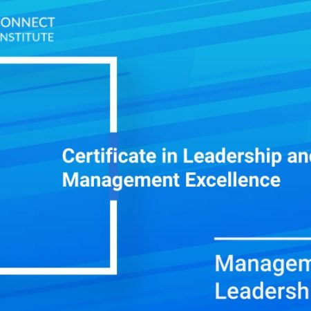 Certificate in Leadership and Management Excellence Training