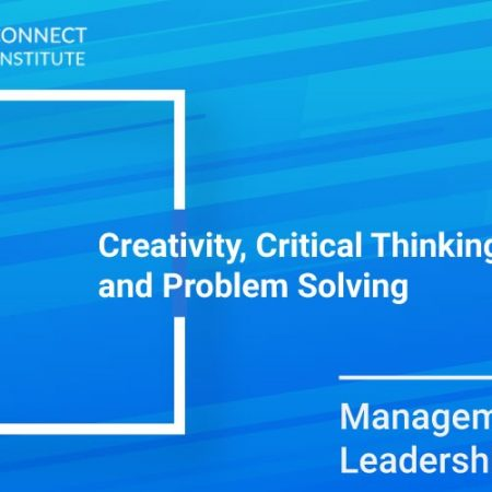 Creativity, Critical Thinking and Problem Solving Training