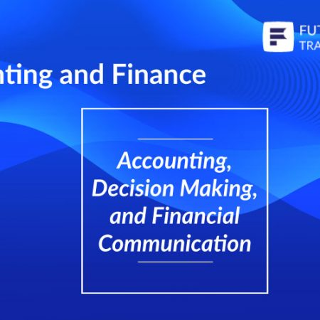 Accounting, Decision Making and Financial Training.