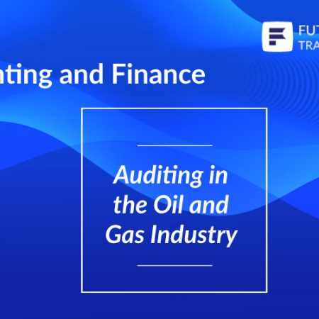 Auditing in the Oil and Gas Industry Training