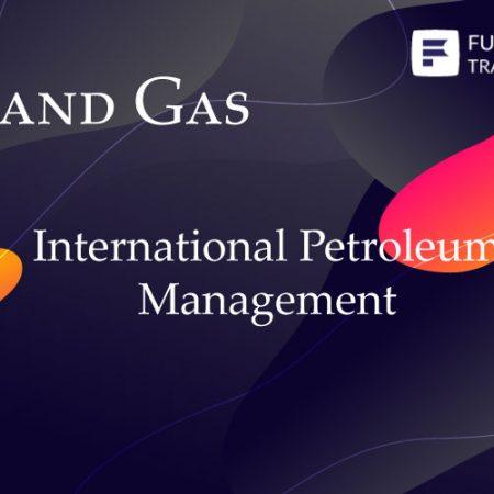 International Petroleum Management Training