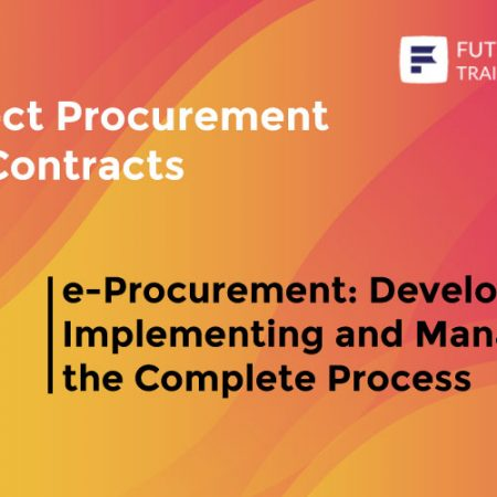E-Procurement: Developing, Implementing and Managing the Complete Process Training