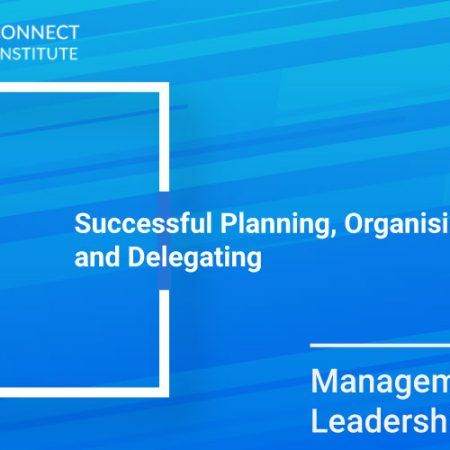 Successful Planning, Organising and Delegating Training