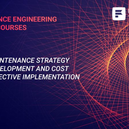 Maintenance Strategy Development and Cost Effective Implementation Training