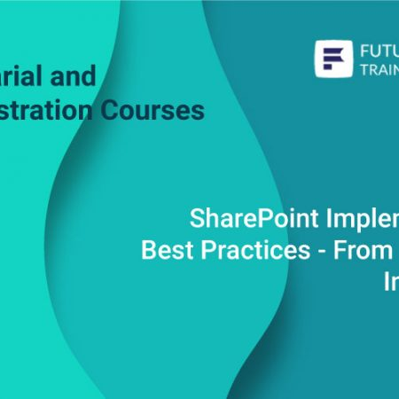 SharePoint Implementation Best Practices – From Design to Integration Training