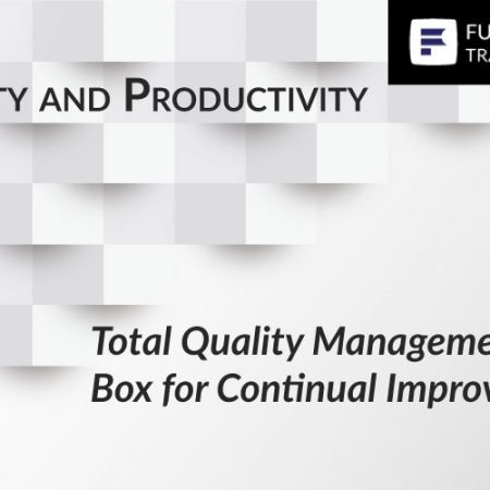 Total Quality Management – Tool Box for Continual Improvement Training