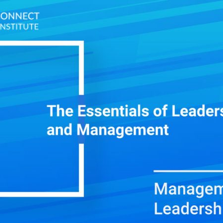 The Essentials of Leadership and Management Training
