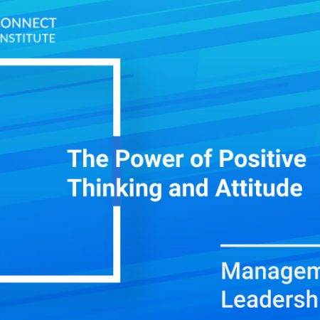 The Power of Positive Thinking and Attitude Training