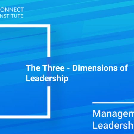 The Three – Dimensions of Leadership Training