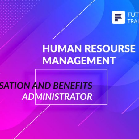 Compensation and Benefits Administrator Training