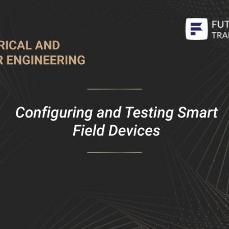 Configuring and Testing Smart Field Devices Training