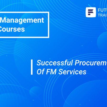 Successful Procurement Of FM Services Training