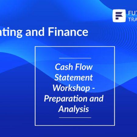 Cash Flow Statement Workshop – Preparation and Analysis Training