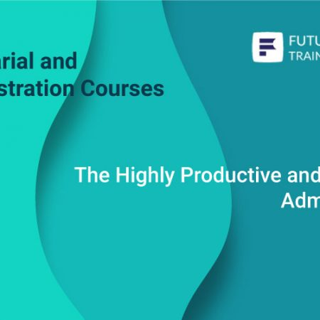 The Highly Productive and Effective Administrator Training