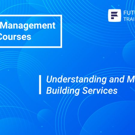 Understanding and Managing Building Services Training