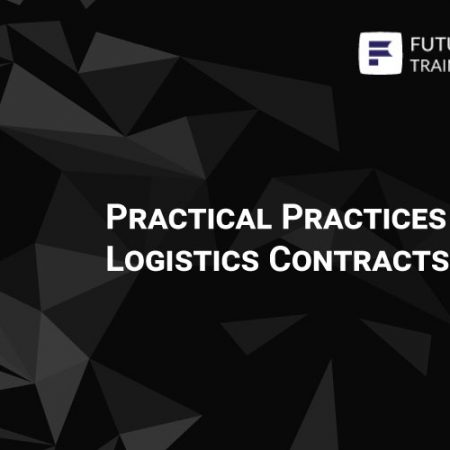 Practical Practices In Logistics Contracts