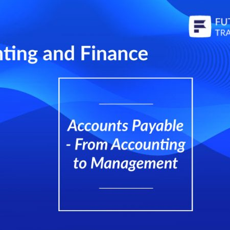 Accounts Payable – From Accounting to Management Training