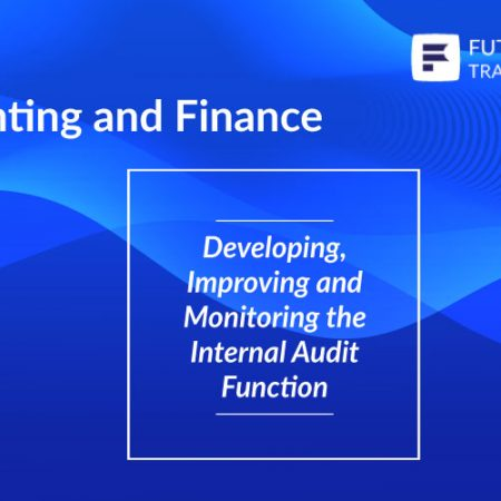 Developing, Improving and Monitoring the Internal Audit Function Training