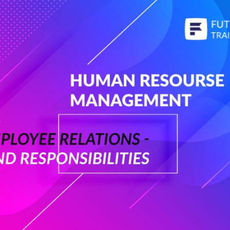 Employee Relations – Roles and Responsibilities Training