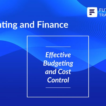 Effective Budgeting and Cost Control Training