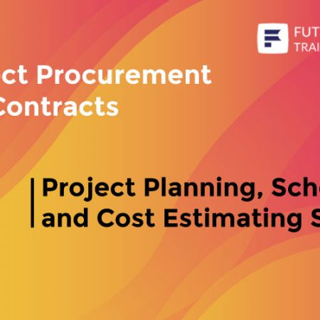 Project Planning, Scheduling and Cost Estimating Skills Training