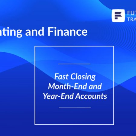 Fast Closing Month-End and Year-End Accounts Training