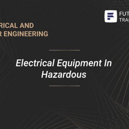 Electrical Equipment In Hazardous Training