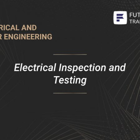 Electrical Inspection and Testing Training