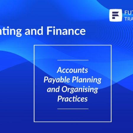 Accounts Payable Planning and Organizing Practices Training