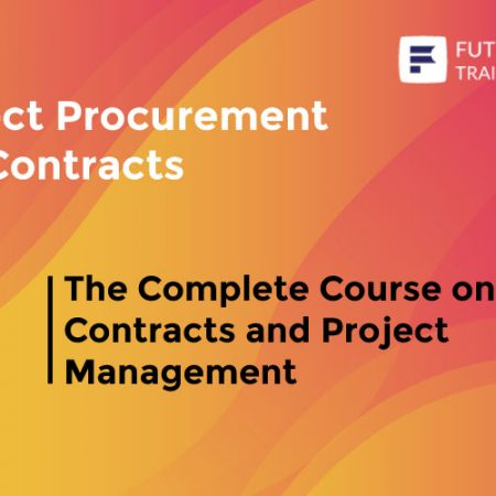 The Complete Course on Contracts and Project Management Training