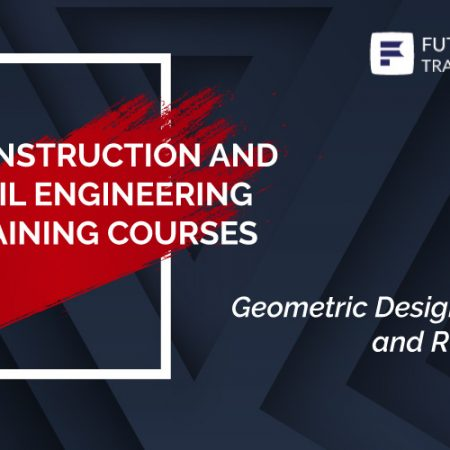 Geometric Design Of Urban and Rural Roads Training