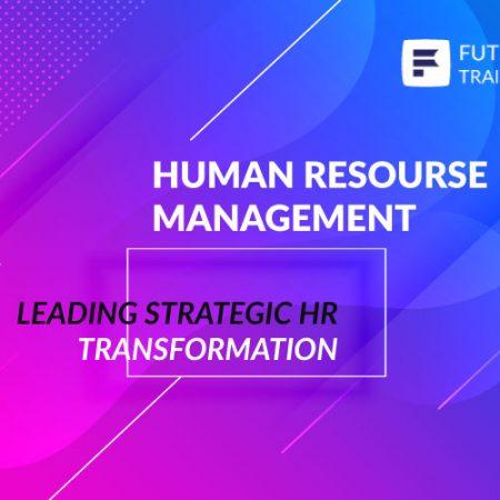 Leading Strategic HR Transformation Training