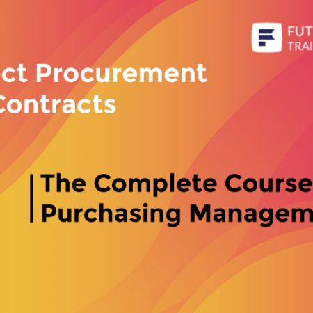 The Complete Course on Purchasing Management Training