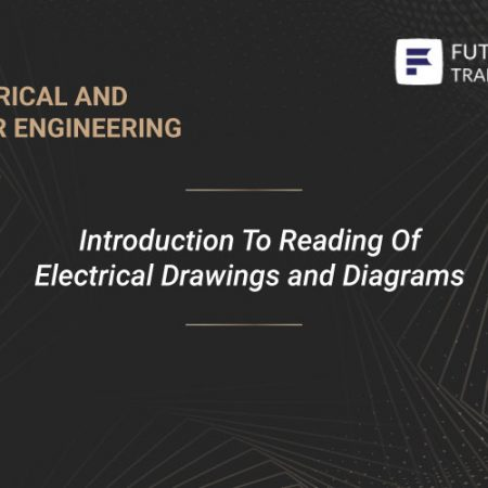 Introduction To Reading Of Electrical Drawings and Diagrams Training