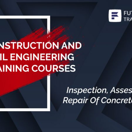 Inspection, Assessment and Repair Of Concrete Structure Training