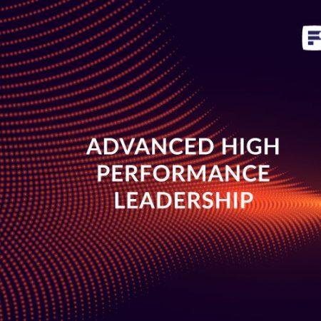 Advanced High Performance Leadership