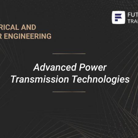 Advanced Power Transmission Technologies Training