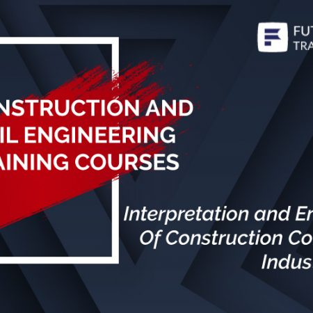 Interpretation and Enforcement Of Construction Contracts For Industrial Plants Training