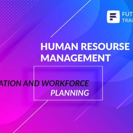 Organization and Workforce Planning Training