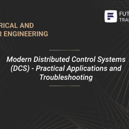 Modern Distributed Control Systems (DCS) – Practical Applications and Troubleshooting Training