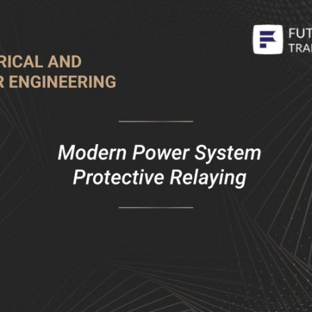 Modern Power System Protective Relaying Training