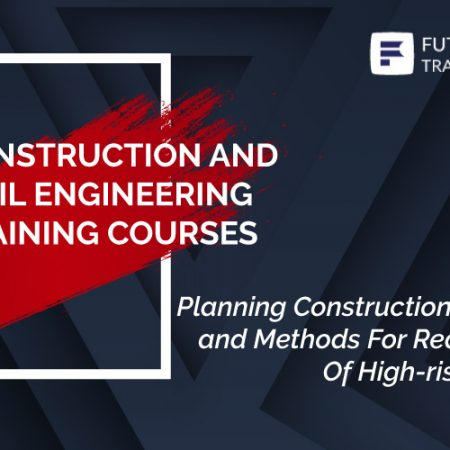 Planning Construction Equipment and Methods For Reducing Cost Of High-rise Buildings Training