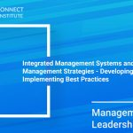 Integrated Management Systems and Risk Management Strategies-Developing and Implementing Best Practices