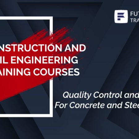 Quality Control and Assurance For Concrete and Steel Structure Projects Training