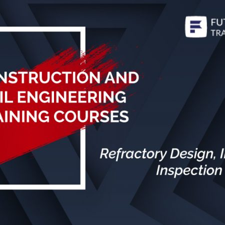 Refractory Design, Installation, Inspection and Repair Training
