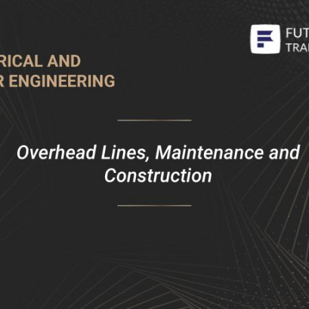 Overhead Lines, Maintenance and Construction Training