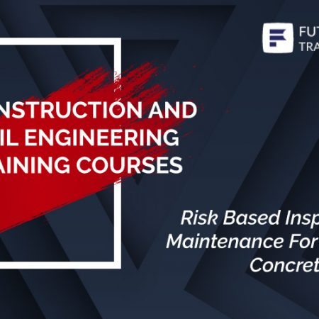 Risk Based Inspection and Maintenance For Reinforced Concrete Structure Training