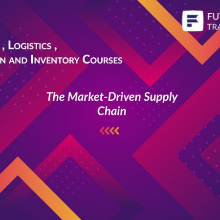 The Market-Driven Supply Chain Training